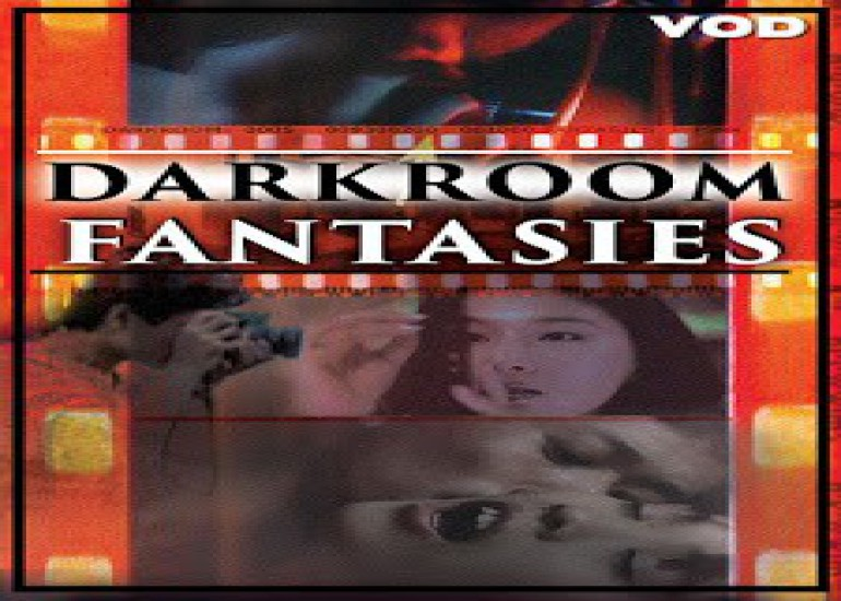 Film Spotlight: Darkroom Fantasies