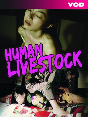 Human Livestock [DOWNLOAD TO OWN]