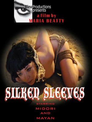 Silken Sleeves [DOWNLOAD TO OWN]