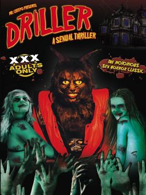 Driller: A Sexual Thriller XXX [DOWNLOAD TO OWN]