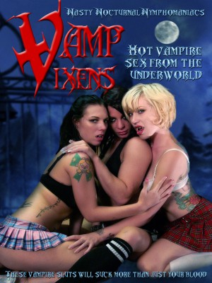 Vamp Vixens: Vamp Bangers Go Wild [DOWNLOAD TO OWN]