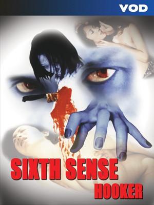 Poster image Sixth Sense Hooker