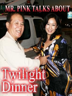 Mr. Pink Talks About Twilight Dinner