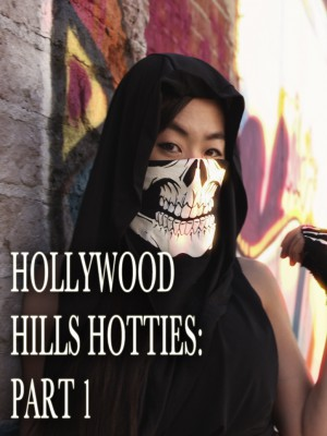 Hollywood Hills Hotties: Part 1