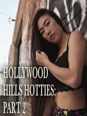 Hollywood Hills Hotties: Part 2