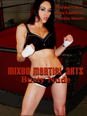 Mixed Martial Arts: Busty Nude [DOWNLOAD TO OWN]