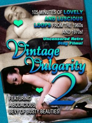 Vintage Vulgarity