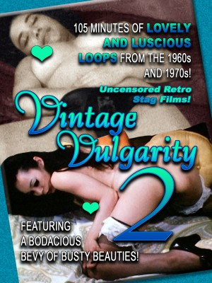 Vintage Vulgarity [DOWNLOAD TO OWN]