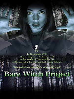 Bare Witch Project [DOWNLOAD TO OWN]