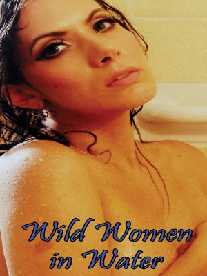 Wild Women In Water