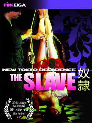 New Tokyo Decadence - The Slave