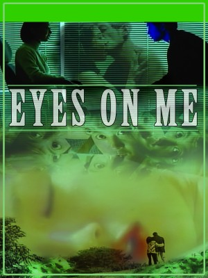 Poster image Eyes on Me