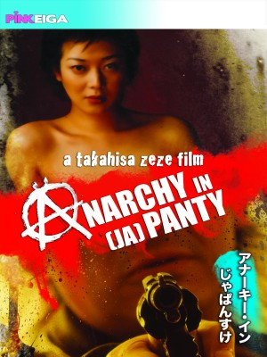 Anarchy in (Ja)Panty