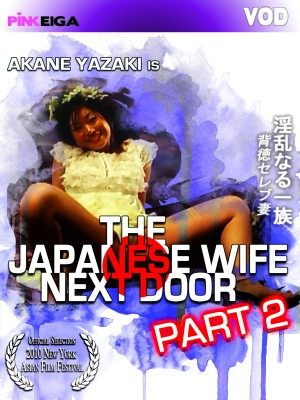 The Japanese Wife Next Door: Part 2 [DOWNLOAD TO OWN]