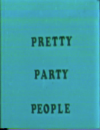 Pretty Party People