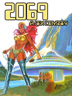 2069: A Sex Odyssey [Streaming & Download]