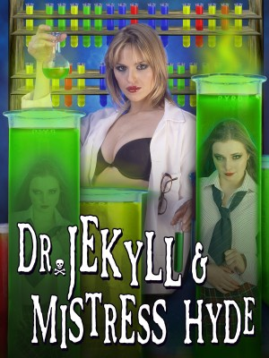 Dr. Jekyll and Mistress Hyde [Streaming & Download]