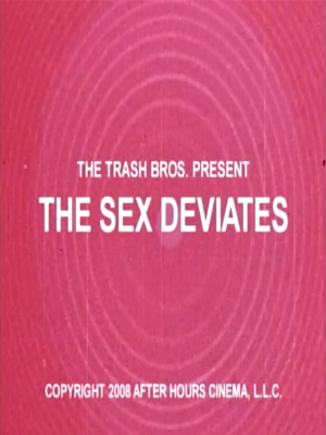 The Sex Deviates [Streaming & Download]