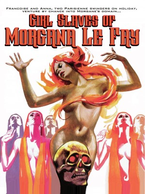 Girl Slaves Of Morgana Le Fay [Streaming & Download]