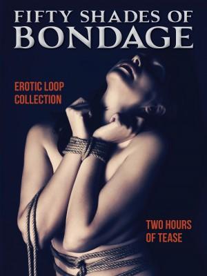 50 Shades of Bondage
