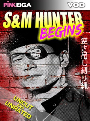 S&M Hunter - Begins